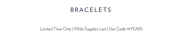 It's Our Anniversary Sale. Shop Bracelets And Save 15%.